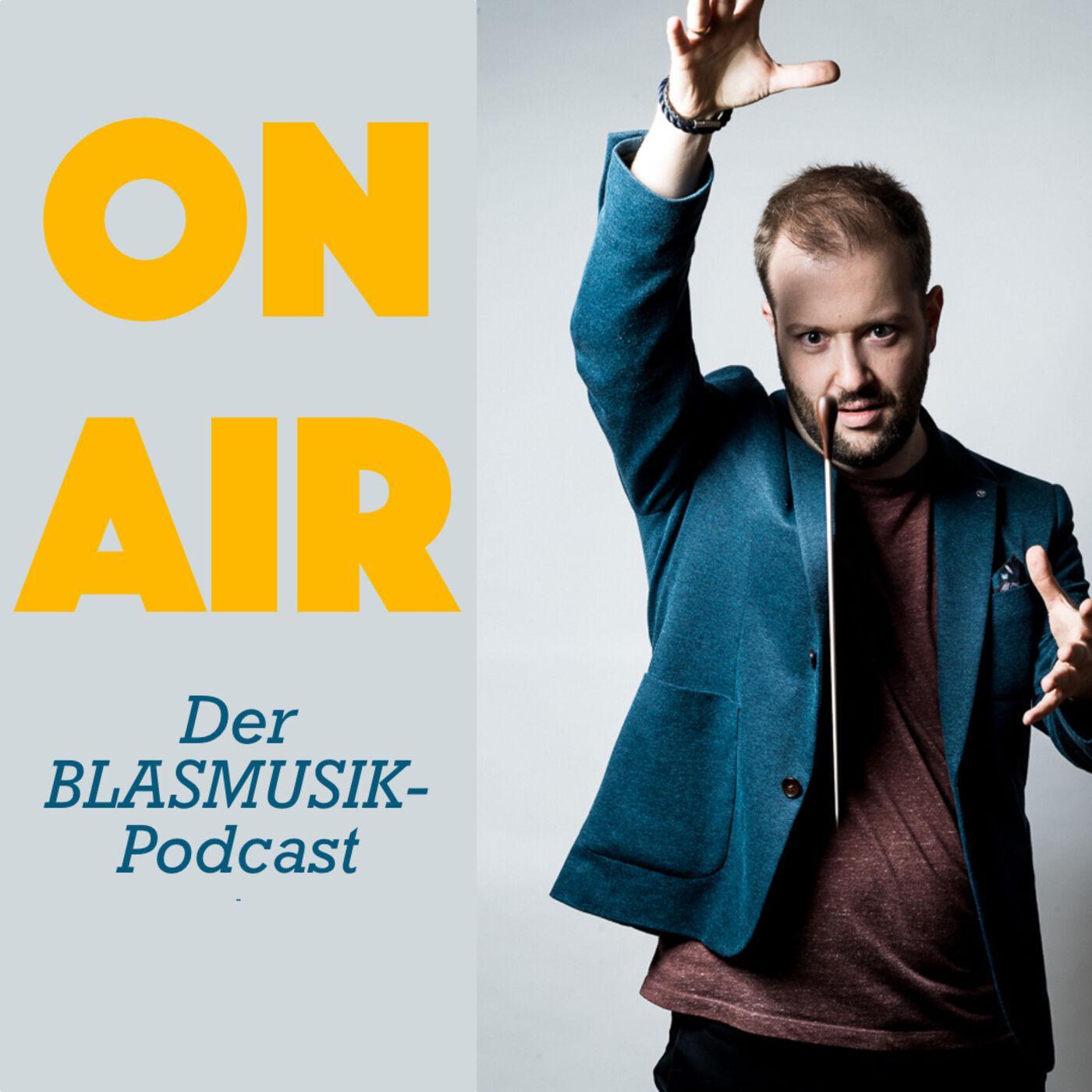 ON AIR Der Blasmusik Podcast - Interview mit Andy Schreck